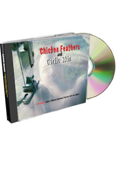 CD of Chicken Feathers interview